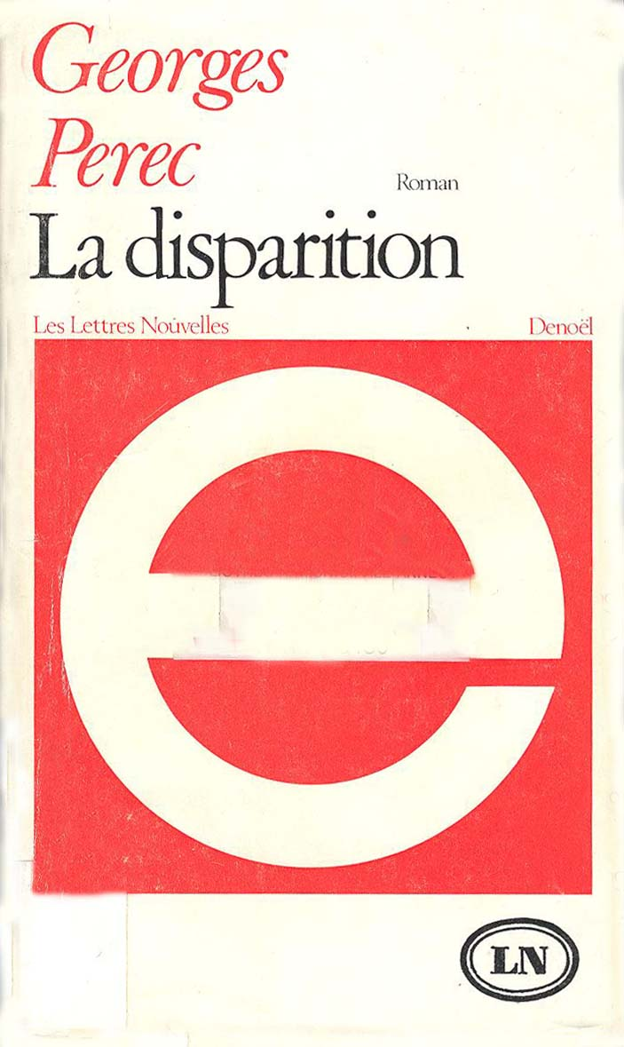 Georges Perec - La Disparition (A Void)